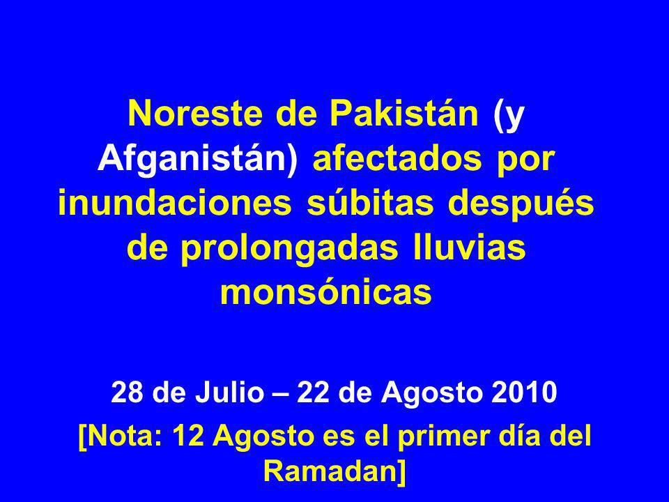 [Nota: 12 Agosto es el primer día del Ramadan]